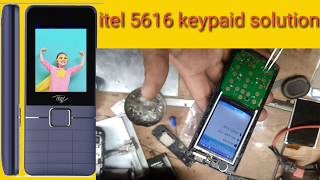 Itel 5616 Keypad Problem