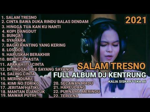 salam-tresno-full-album-kalia-siska-ft-ska-86-terbaru-2021