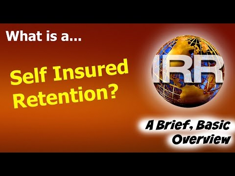 What is a Self Insured Retention (General Liability Insurance)?