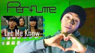 [MV] Perfume 「Let Me Know」Reaction! VIDEO ORIGINAL: https://youtu...