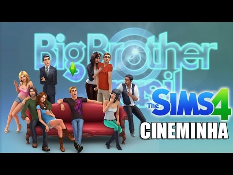 CINEMINHA| BIG BROTHER - The Sims 4  #26
