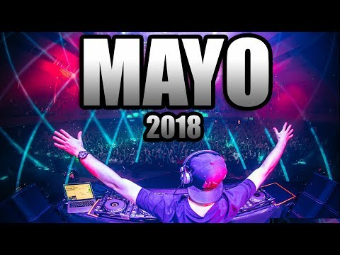 MUSICA ELECTRONICA 2018 ( MAYO ) , Lo Mas Nuevo | Con Nombres -Dj Diixii3ll