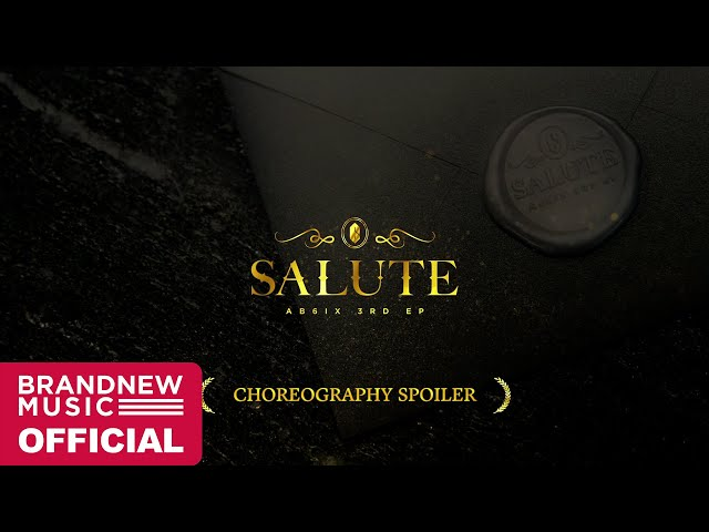 AB6IX (에이비식스) 'SALUTE' CHOREOGRAPHY SPOILER