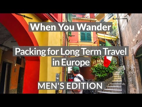 Packing List for Long Term Travel in Europe – Men's Edition