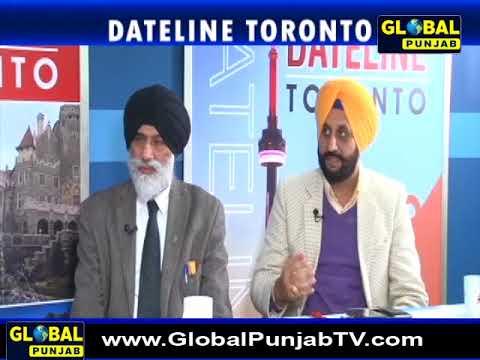 Date Line Toronto   Inderjit Singh Bal & Rana Ranbir Sidhu   Host: Dr. Balwinder Singh