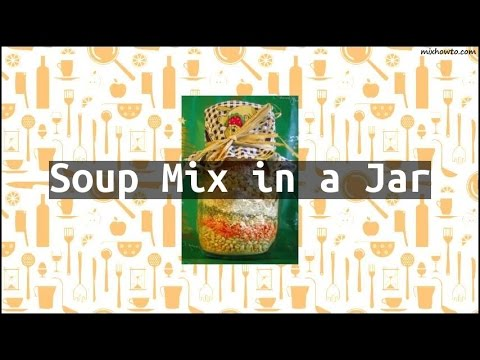 Recipe Soup Mix In A Jar