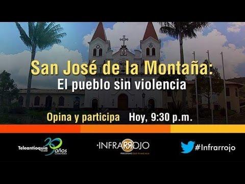 SAN JOSÉ DE LA MONTAÑA, EL PUEBLO SIN VIOLENCIA