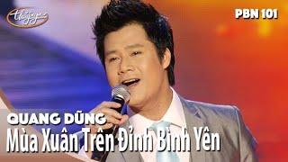 Quang Dũng - Mùa Xuân Trên Đỉnh Bình Yên (Từ Công Phụng) PBN 101