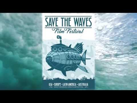 Official Trailer - Save The Waves Film Festival 2016