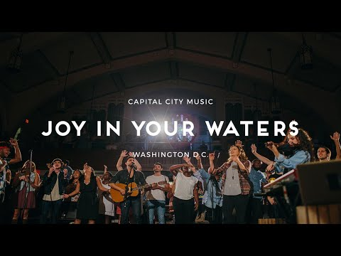 Joy in Your Waters (ft. Jacob Cantrell) - Live from Washington, DC
