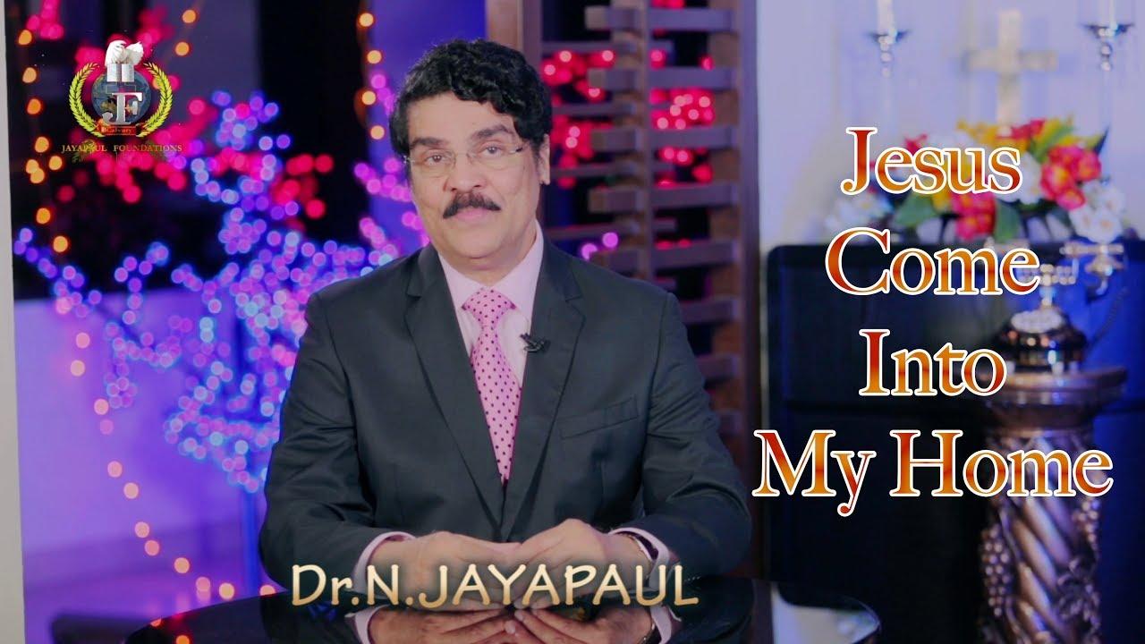 Jesus Come into My Home || Manna Manaku 42 || Dr Jayapaul