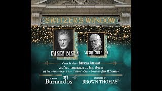 SWITZER'S WINDOW - PATRICK BERGIN ft JOHN SHEAHAN
