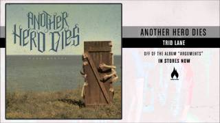 Watch Another Hero Dies Trid Lane video