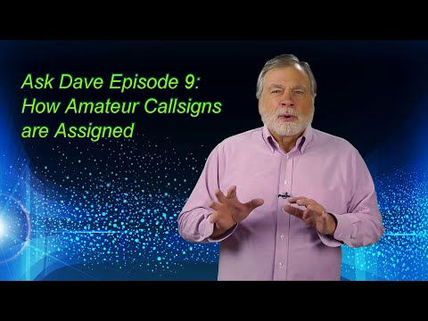 Ask Dave 9: Assigning Amateur Callsigns