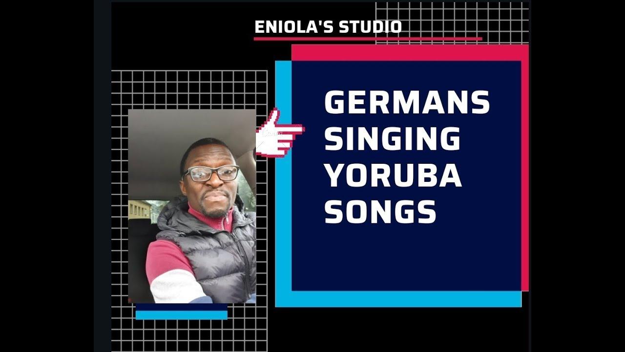 Download Germans sings in Yoruba 1