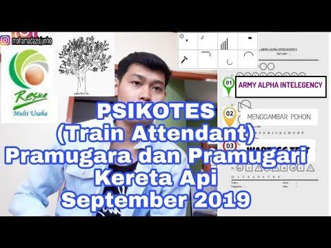 PART#2 Psikotes Pramugara Dan Pramugari(train Attendant)Kereta Api. PT Reska Multi Usaha Tahun 2019