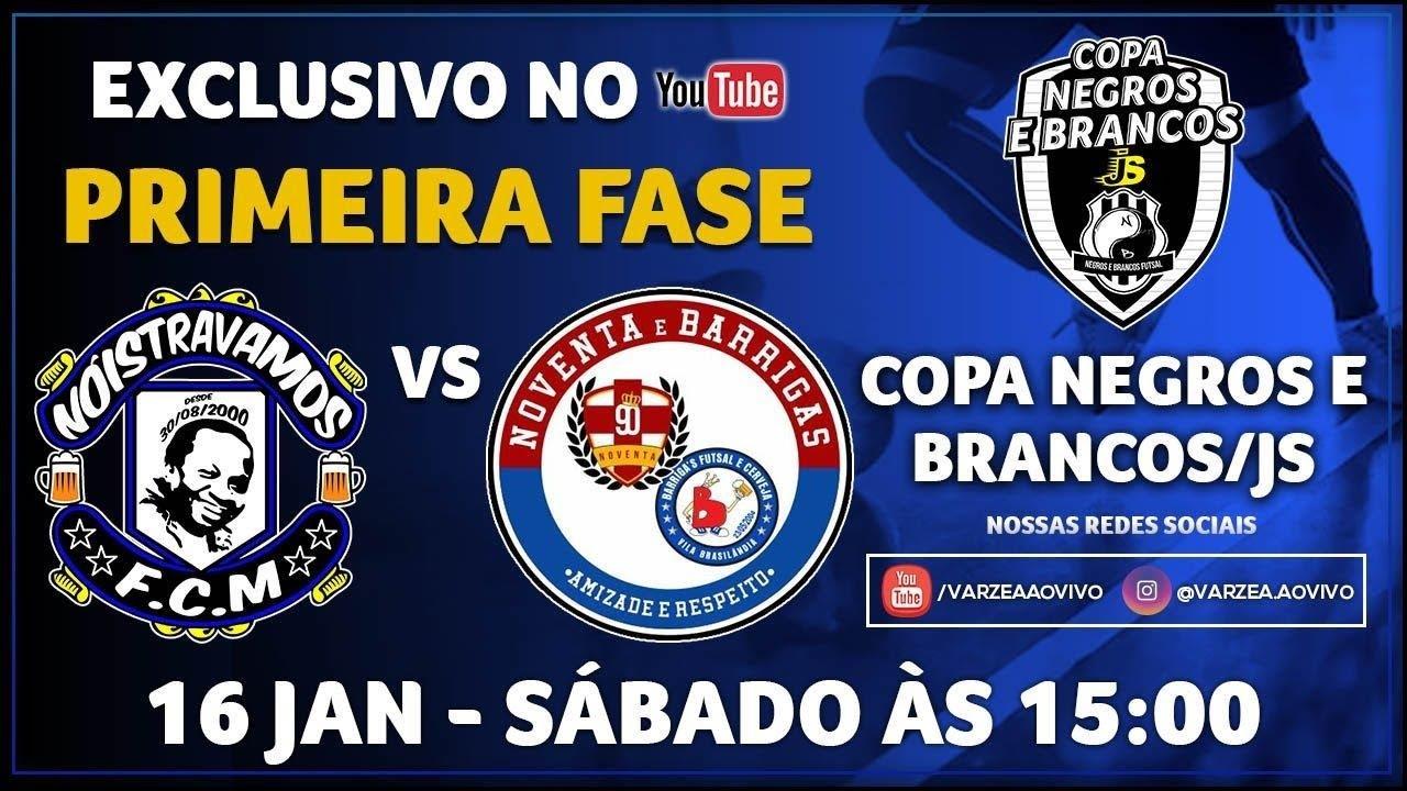 Nóistravamos FCM x Noventa/Barrigas FC - Copa Negros e Brancos/JS