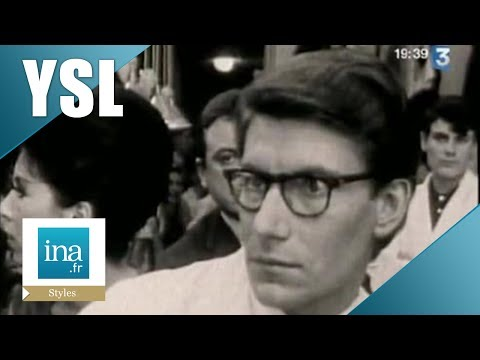 Qui était Yves Saint Laurent ? | Archive INA