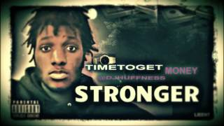 "New Hot Rap Music ""Stronger"" Rap Song 2014 Dj Huffness Time To Get Money"