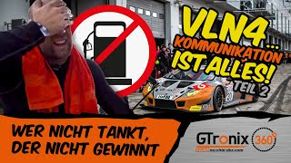VLN 4 – wer nicht tankt, der nicht gewinnt | Teil 2 | GTronix360° Team mcchip-dkr