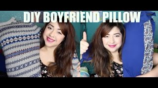 DIY BOYFRIEND PILLOW