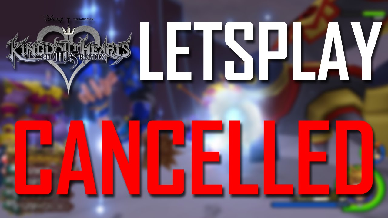 Kh2fm Letsplay Cancelled And Why Youtube