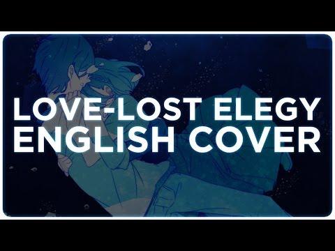💔 ENGLISH COVER ║ Love-Lost Elegy (愛迷エレジー) ║ Shellah
