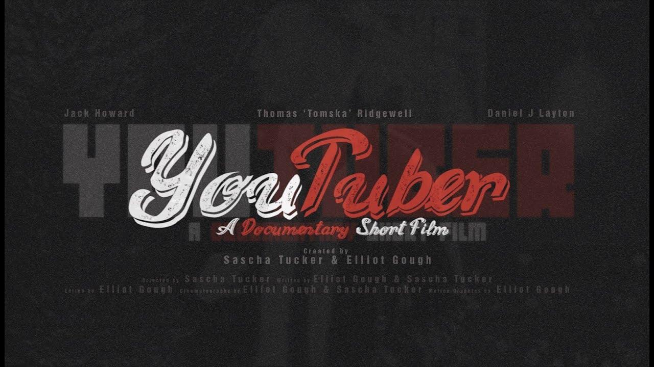 YouTuber - A Short Documentary Film