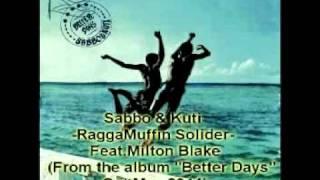 SaBBo & Kuti-RaggaMuffin Solider feat Milton Blake