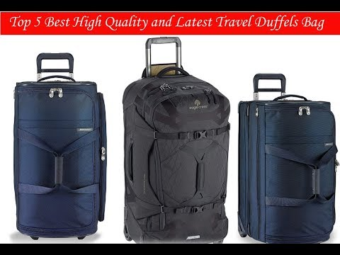 Top 5 Best High Quality and Latest Travel Duffels Bag : Travel Duffels Bag