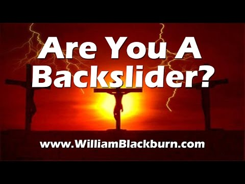 Are You A Backslider?