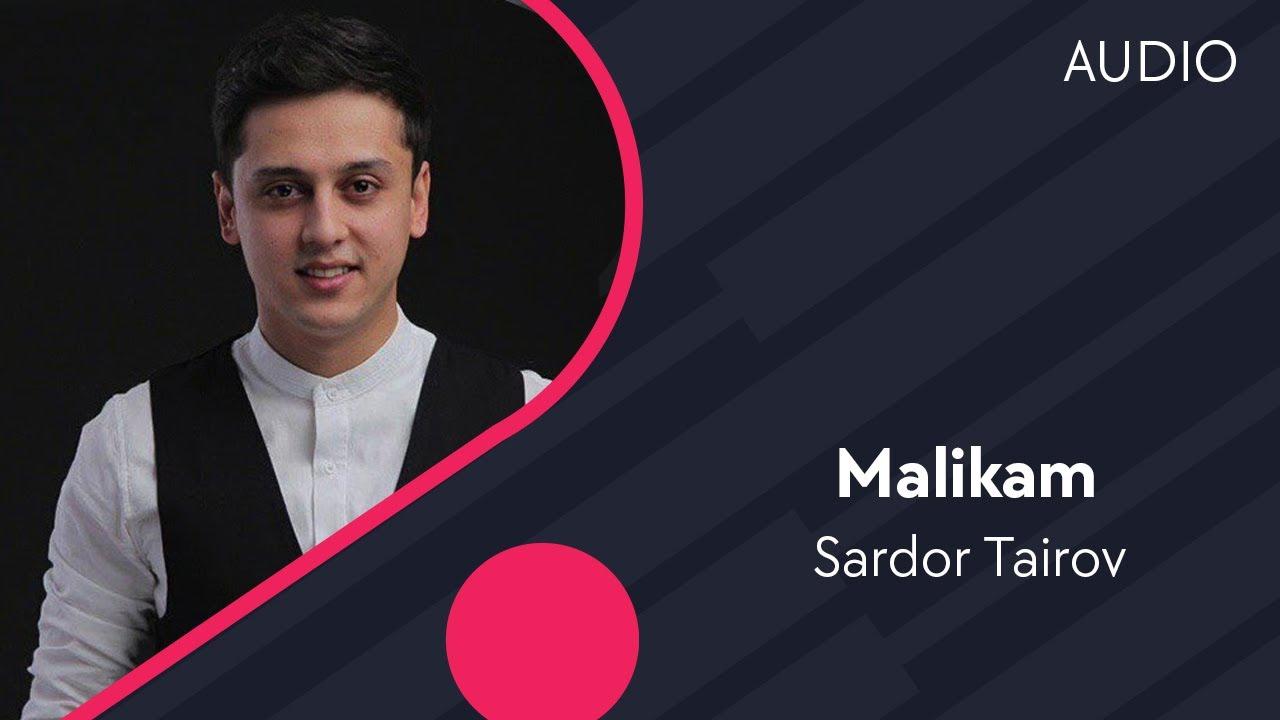 Sardor Tairov - Malikam