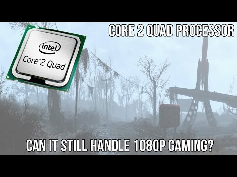 Can an Intel Core 2 Quad CPU still handle 1080p gaming ?