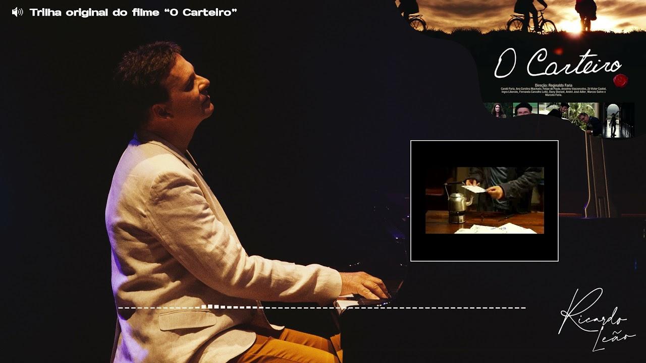Ricardo Leão - O Carteiro (Trilha Sonora Original)