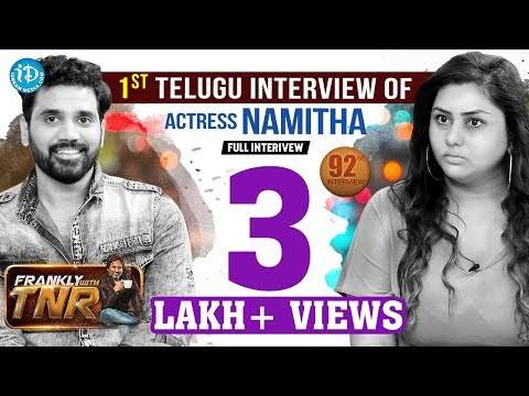 Actress Namitha & Veerandra Exclusive Interview || Frankly With TNR #92 | Talking Movies With iDream