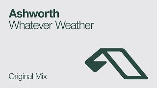 Ashworth - Whatever Weather