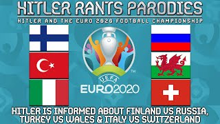 Hitler is informed about Finland vs Russia | Turkey vs Wales | Italy vs Switzerland