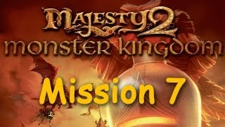 Majesty 2: Monster Kingdom - Mission 7, Gift of Lunord