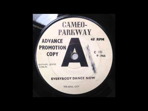 The Soul City - Everybody Dance Now - Cameo-Parkway