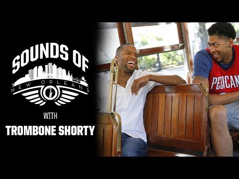 Sounds of New Orleans Ep. 4 - Trombone Shorty