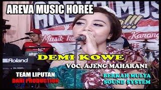 AREVA MUSIC HOREE // Demi Kowe // Voc. Ajeng Maharani