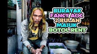 BURAYAK 2 BULAN MASUK BOTOL RENT (PLAKAT FANCY AOC)