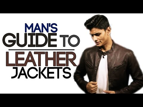 Man's Guide To LEATHER JACKETS | Buy The BEST LEATHER JACKET | Mayank Bhattacharya