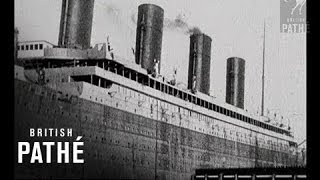 Titanic and Survivors - Genuine 1912 Footage
