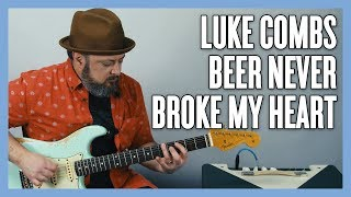 Luke Combs Beer Never Broke My Heart Guitar Lesson Video