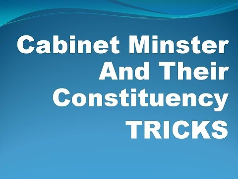 Cabinet Minister  And Their Constituency With Simple Tricks