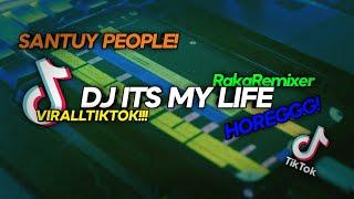 Santuy People! DJ ITS MY LIFE BONJOVI - VIRALL TIKTOK 2021 (Raka Remixer Remix)