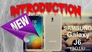 Samsung Galaxy J6🔴 introduce - Stunning Feature you Never Heard 2018