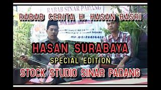 Rabab Cerita H. Hasan Basri - HASAN SURABAYA SPECIAL EDITION - Stock Studio SINAR PADANG BK 17
