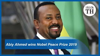 Abiy Ahmed, the winner of Nobel Peace Prize 2019